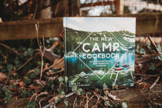 The New Camp Cookbook by Linda Ly