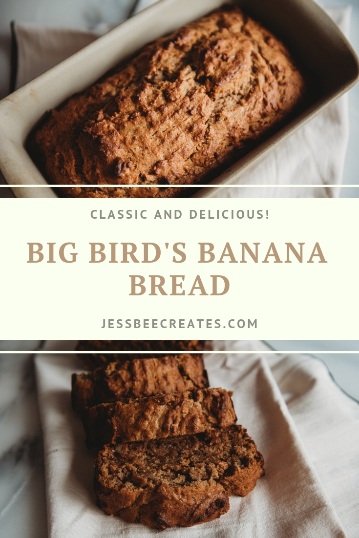 Big Bird's Banana Bread